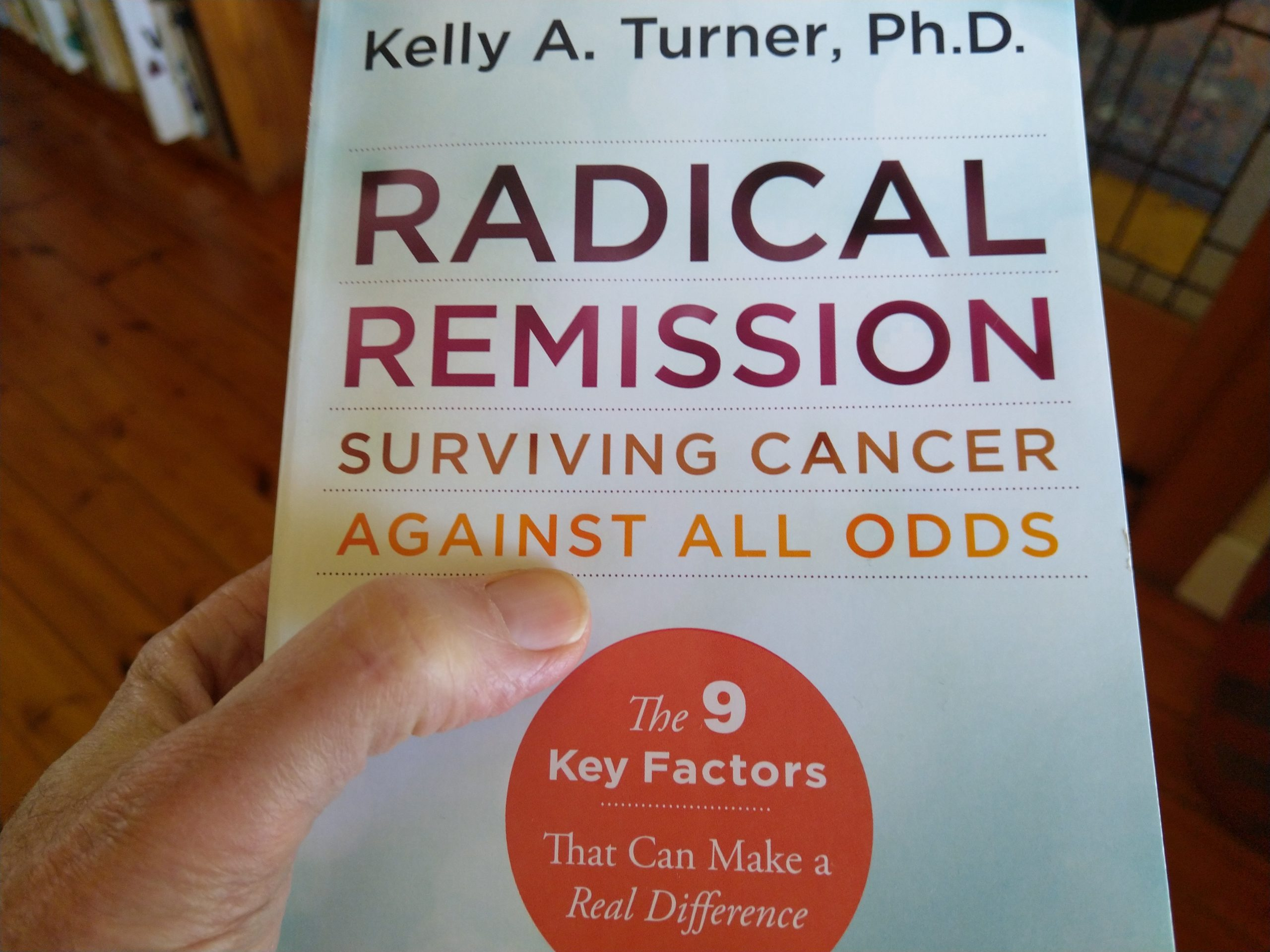 Radical Remission book by Kelly Turner
